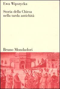 Storia della Chiesa nella tarda antichità