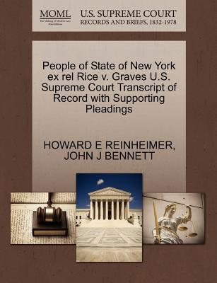 People of State of New York Ex Rel Rice V. Graves U.S. Supreme Court Transcript of Record with Supporting Pleadings