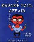 The Madame Paul Affair