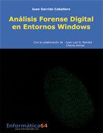 Análisis forense digital en entornos Windows