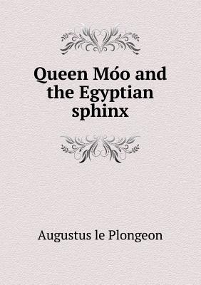 Queen Mo O and the Egyptian Sphinx