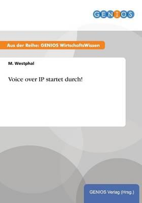Voice over IP startet durch!