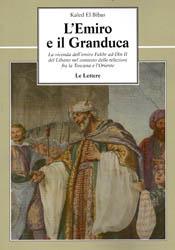 L'Emiro e il Granduc...