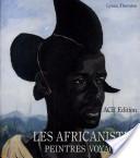 Les Africanistes, peintres voyageurs