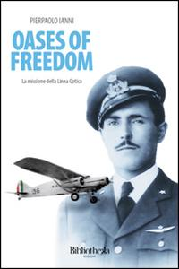 Oases of freedom. La missione della Linea Gotica