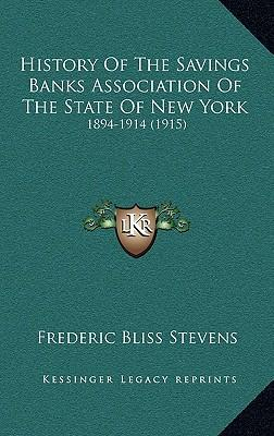 History of the Savings Banks Association of the State of New York