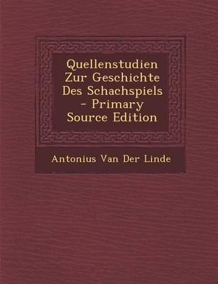 Quellenstudien Zur Geschichte Des Schachspiels