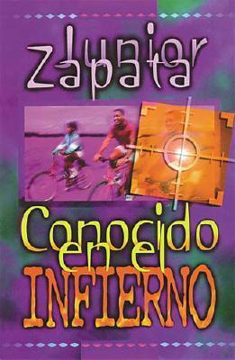 Conocido En El Infierno/Known in Hell