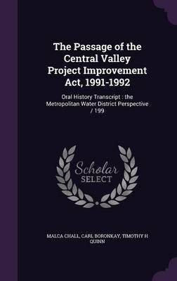 The Passage of the Central Valley Project Improvement ACT, 1991-1992