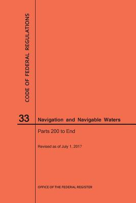 Code of Federal Regulations Title 33, Navigation and Navigable Waters, Parts 200-End, 2017