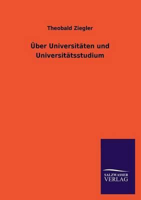 Über Universitäten und Universitätsstudium