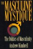 The Masculine Mystique