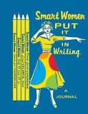 Smart Women Put It in Writing Journal