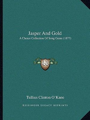 Jasper and Gold