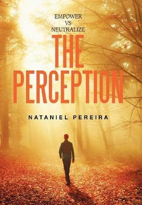 Empower Vs Neutralize the Perception