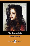 The Charmed Life (Dodo Press)