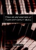 Theories and Analyses of Twentieth-Century Music