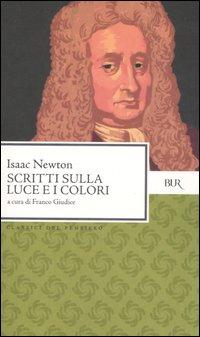 Scritti sulla luce e i colori