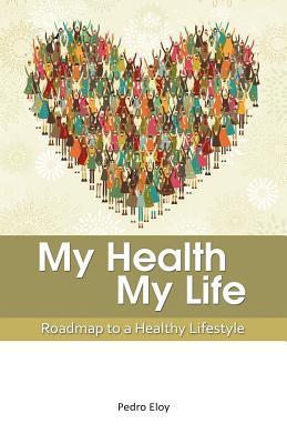 My Health, My Life