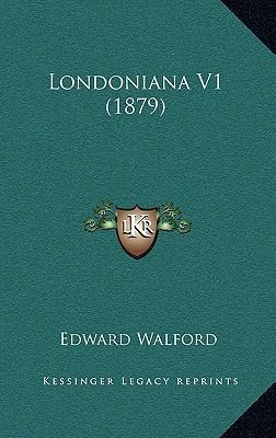 Londoniana V1 (1879)
