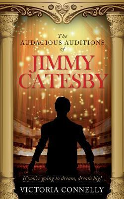 The Audacious Auditions of Jimmy Catesby