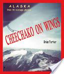 Cheechako On Wings