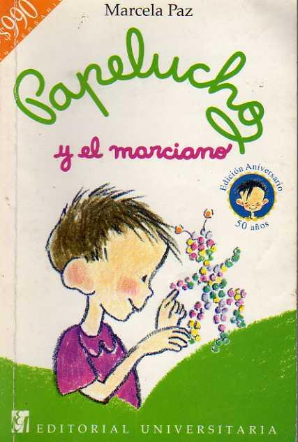 Papelucho Y El Marci...