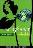 Le Géant invisible