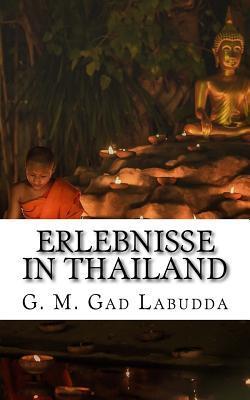 Erlebnisse in Thailand