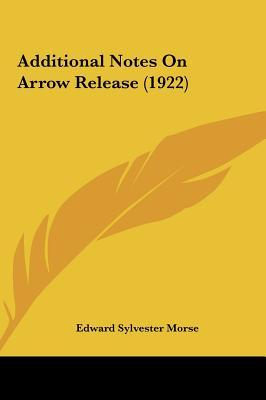 Additional Notes on Arrow Release (1922)