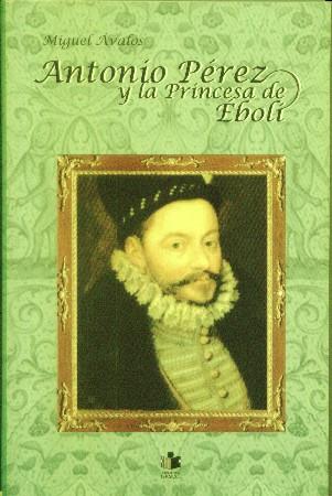 Antonio Pérez y la princesa de Éboli