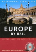 Independent Travellers Europe by Rail 2004