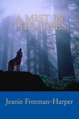 A Mist in the Pines