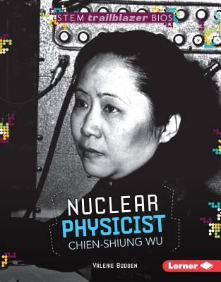 Nuclear Physicist Chien-Shiung Wu