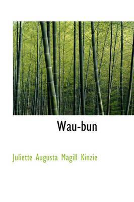 Wau-bun