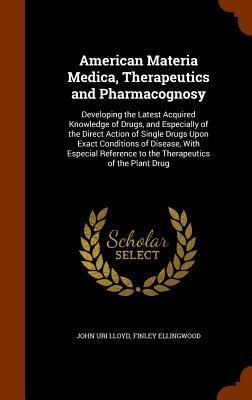American Materia Medica, Therapeutics and Pharmacognosy