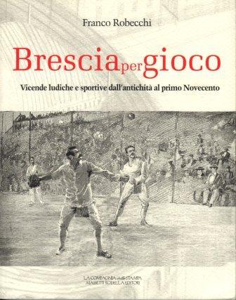 Brescia per gioco