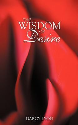 The Wisdom of Desire
