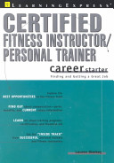 Certified fitness instructor/ personal trainer