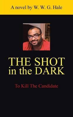 The Shot in the Dark