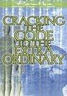 Cracking the Code to the Extraordinary