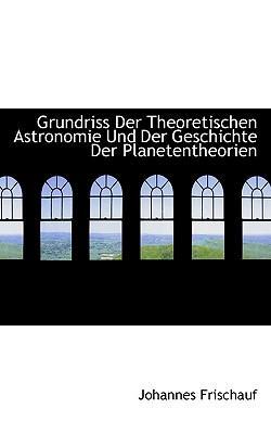 Grundriss Der Theore...