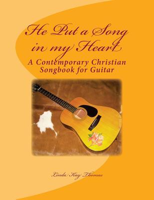 He Put a Song in My Heart