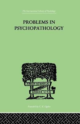 Problems in Psychopathology