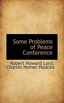 Some Problems of Peace Conference