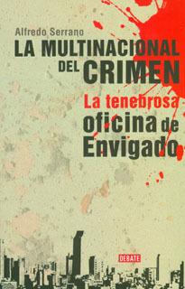 La multinacional del crimen