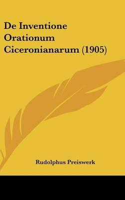 de Inventione Orationum Ciceronianarum (1905)