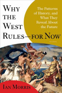 Why the West Rules--...