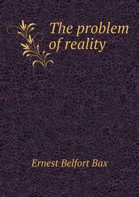 The Problem of Reality
