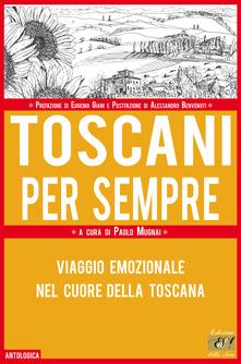 Toscani per sempre